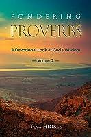 Pondering Proverbs (Vol. 2)