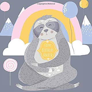 Happy Birthday Amaya: Cute sloth theme personalized birthday guest book with YOUR exact name!