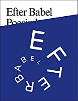 Efter Babel: Poetry Will be Made by All! - 89 Plus