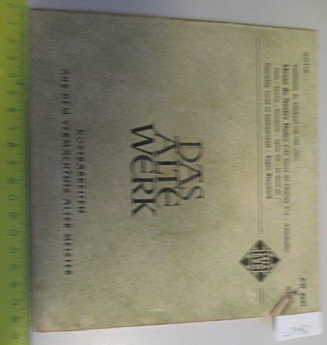 DAS ALTE WERK, Kostbarkeiten aus dem Vermächtnis alter Meister * Guillaume de Machaut, Messe de Nostre Dame - Ausschnitte (Amen, Sanctus, Benedictus, Agnus Die, Ite missa est)