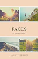 Faces--The Sacred Journey