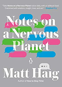 Notes on a Nervous Planet by [Matt Haig]