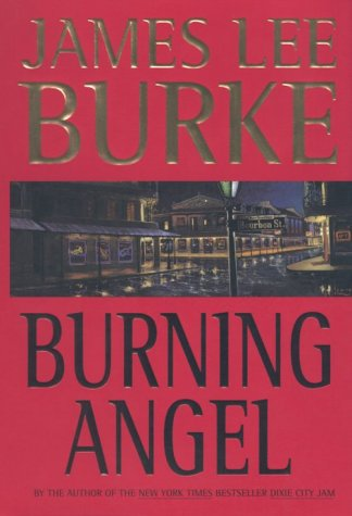 Burning Angel (Dave Robicheaux Mysteries)