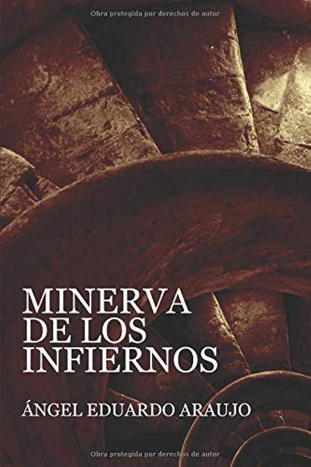 遅い寸前思い出Minerva de los infiernos