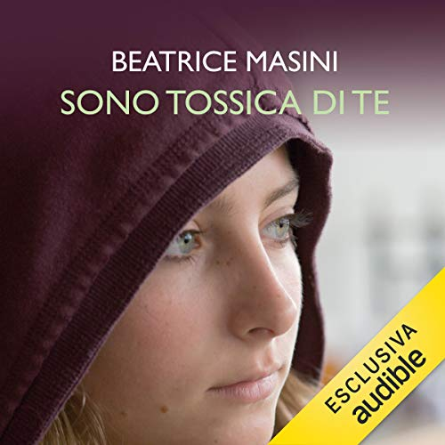 Sono tossica di te audiobook cover art
