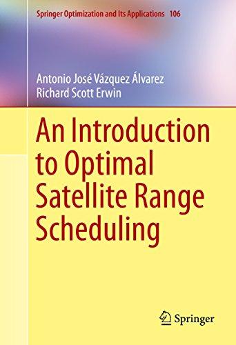 An Introduction to Optimal Satellite Range Scheduling (Springer...