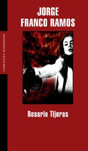 Rosario Tijeras (LITERATURA MONDADORI)
