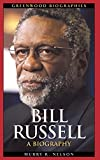 Bill Russell: A Biography
