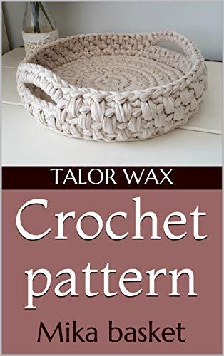 Crochet pattern: Mika basket (English Edition)