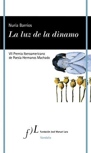 La luz de la dinamo: VII Premio Iberoamericano de Poesía Hermanos Machado