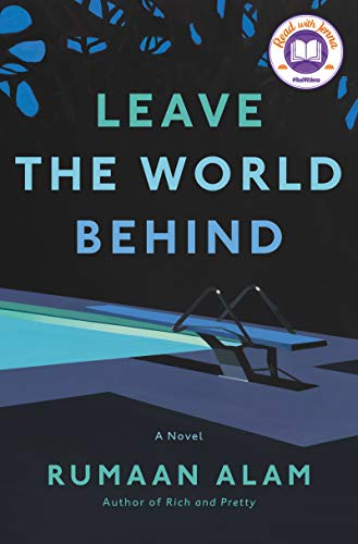 Leave the World Behind: A Novel (English Edition)