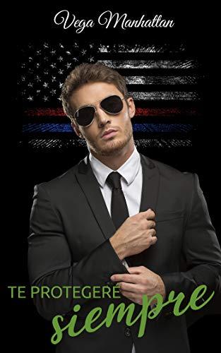 Te protegeré siempre (FBI nº 4) de Vega Manhattan