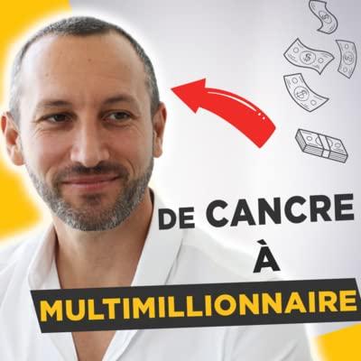Comment Franck Rocca est devenu multimillionnaire après avoir raté ses études Podcast By  cover art