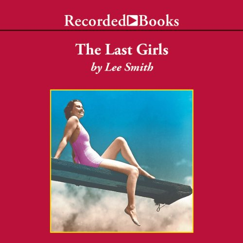 The Last Girls  audiobook cover art
