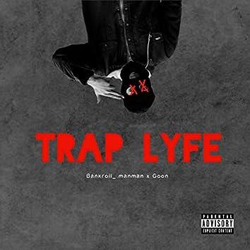 Trap Lyfe