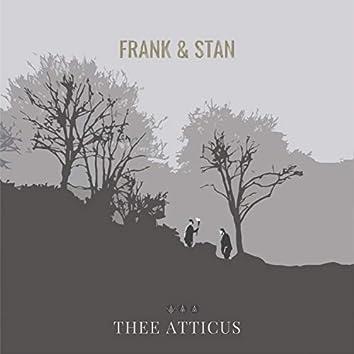 Frank & Stan