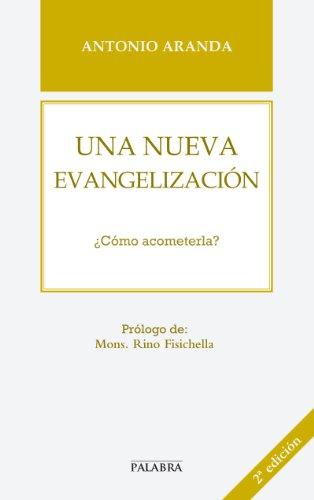 Una nueva evangelización (Libros Palabra nº 55)