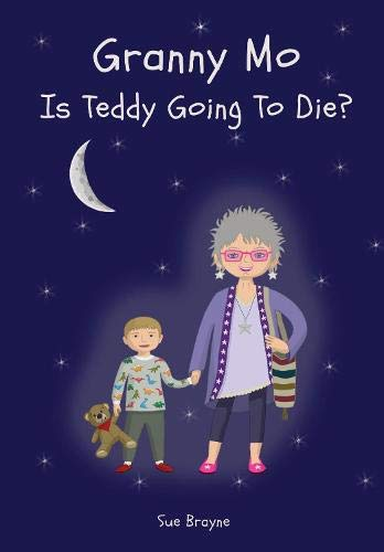 Granny Mo - Is Teddy Going to Die?