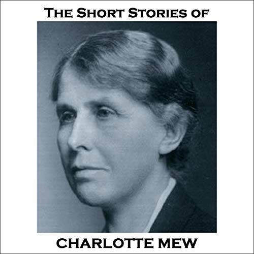 The Short Stories of Charlotte Mew cover art