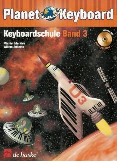 PLANET KEYBOARD 3 - KEYBOARDSCHULE 3 - arrangiert für Keyboard - mit CD [Noten / Sheetmusic] Komponist: MERKIES MICHIEL AUKEMA WILLEM