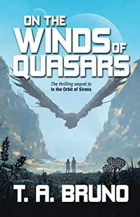 On the Winds of Quasars