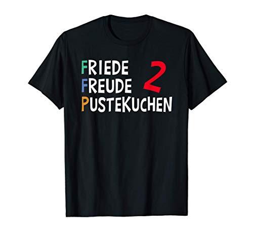 FFP2 Maske Lockdown Quarantäne Friede Freude Pustekuchen T-Shirt