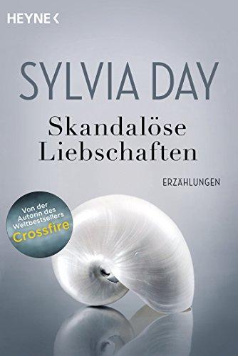 Skandalöse Liebschaften: Erzählungen