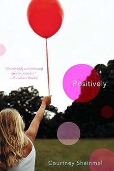 Positively by [Courtney Sheinmel]