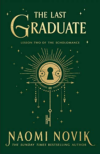 The Last Graduate eBook : Novik, Naomi: Amazon.co.uk: Kindle Store