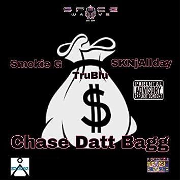 Chase Datt Bagg (feat. Smokie G, Trublu & SkNjAllday)