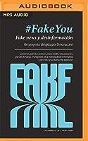 FakeYou: Fake News Y Desinformación (Ciclogénesis)