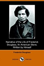 Narrative of the Life of Frederick Douglass, an American Slave, Written by Himself