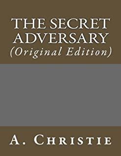 The Secret Adversary: (Original Edition)