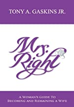 Best mrs right tony gaskins Reviews