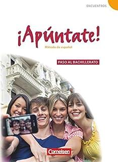 ¡Apúntate! - Ausgabe 2008 - Band 5 - Paso al bachillerato - Schülerbuch: Paso al bachillerato