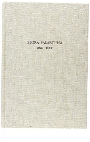 Flora Palaestina, Part One: Equisetaceae to Moringaceae