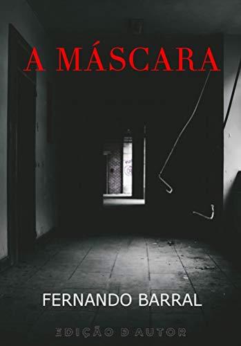 A Máscara por [Fernando Barral]