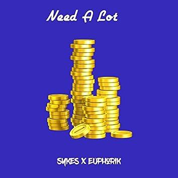 Need a Lot