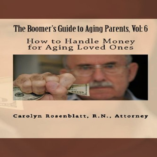 How to Handle Money for Aging Loved Ones audiobook cover art