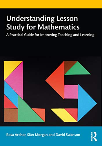 Understanding Lesson Study for Mathematics