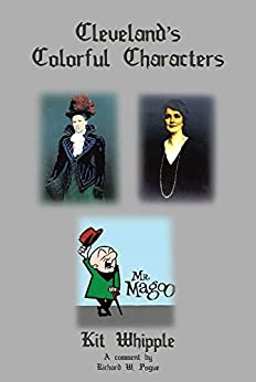 Cleveland's Colorful Characters by [Kit  Whipple]