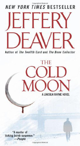 The Cold Moon (Lincoln Rhyme Novel)の詳細を見る