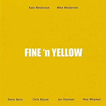 Fine 'n Yellow