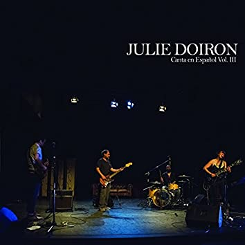 Julie Doiron Canta en Español Vol. 3