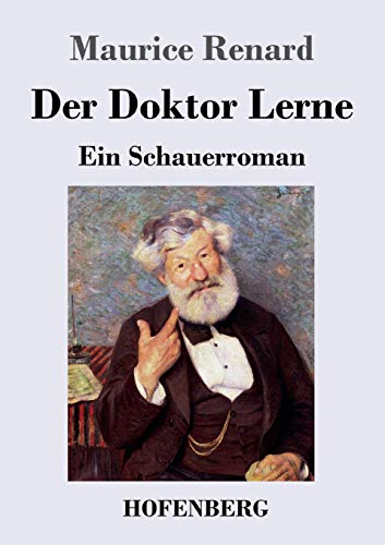 Der Doktor Lerne: Ein Schauerroman