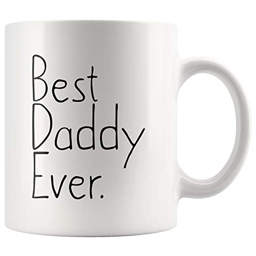 Unique Daddy Gift: Best Daddy Ever Mug Father's Day Gift for Dad Birthday Gift New Dad Gift Daddy Christmas Gift Gag Gift Coffee Mug Tea Cup