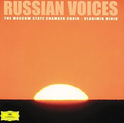 Vladimir Minin & The Moscow State Chamber Choir