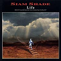 Life by Siam Shade (2001-04-11)