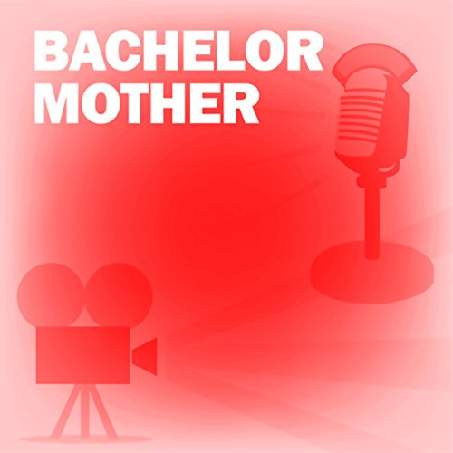 Bachelor Mother audiobook cover art