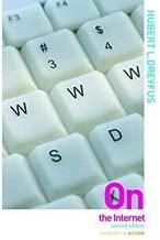 [(On the Internet )] [Author: Hubert L. Dreyfus] [Feb-2009]
